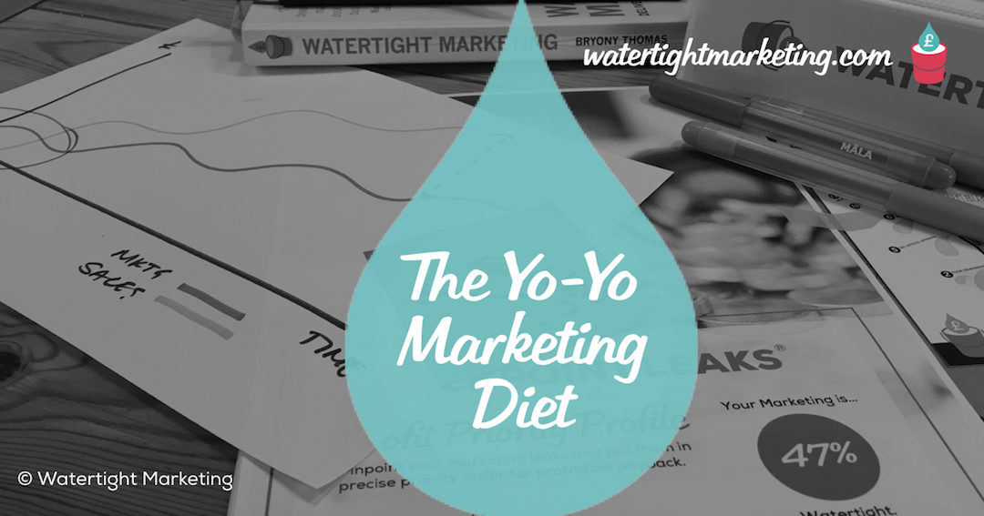 Are you stuck on the yo-yo marketing diet?