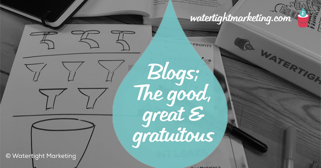 Business blogs – the good, the great and the gratuitous