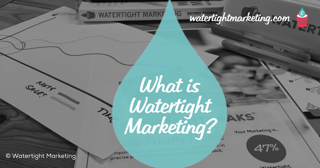 What is Watertight Marketing?