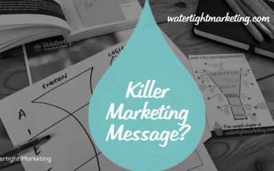 Nailed your killer marketing message – what's next?