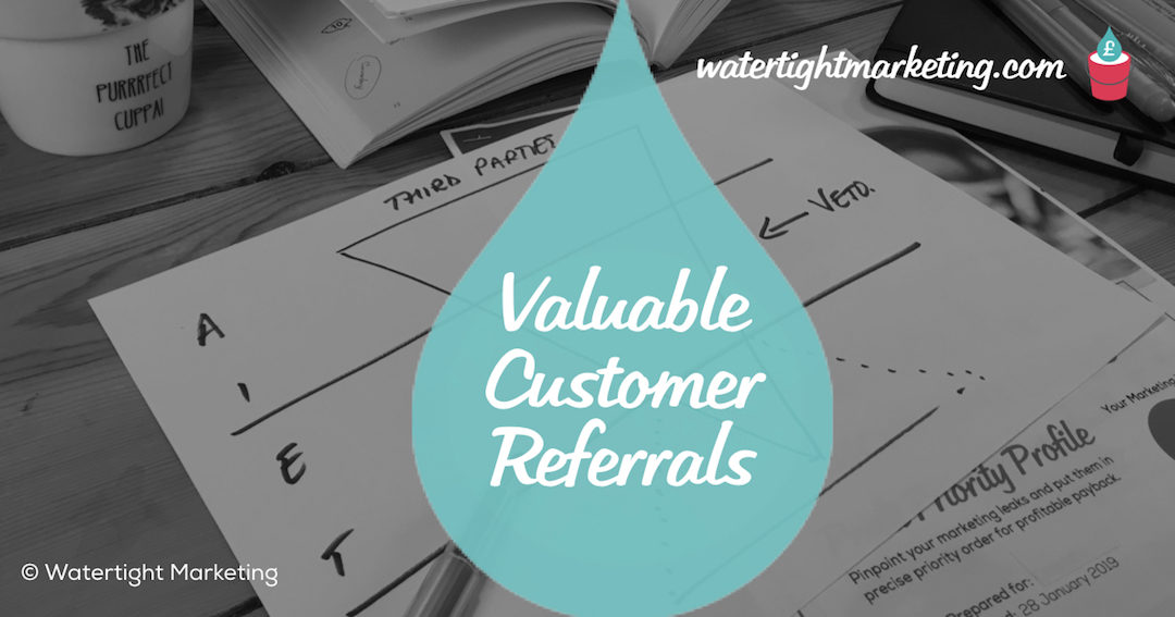 Why are referred customers worth more?