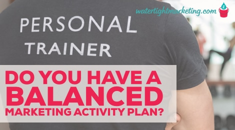 How to create a balanced marketing activity plan for your small business