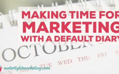 Making time for marketing with a default diary